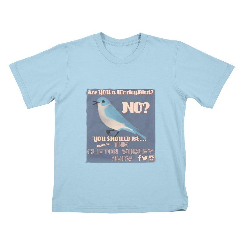 Worley Bird Kids T-Shirt by thecliftonworleyshow's Artist Shop