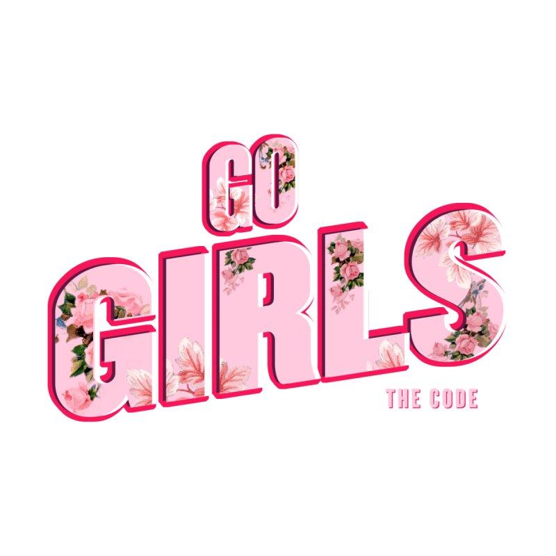 ¡GO GIRLS! Women's T-Shirt by THE CODE