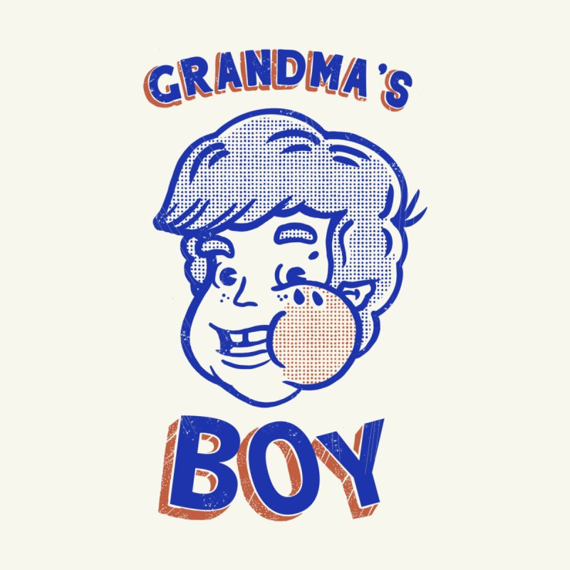 grandma's boy by The Cool Orange