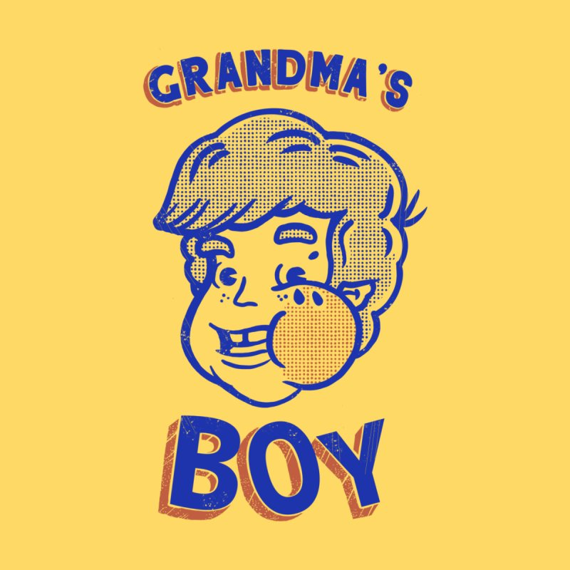 grandma's boy by The Cool Orange
