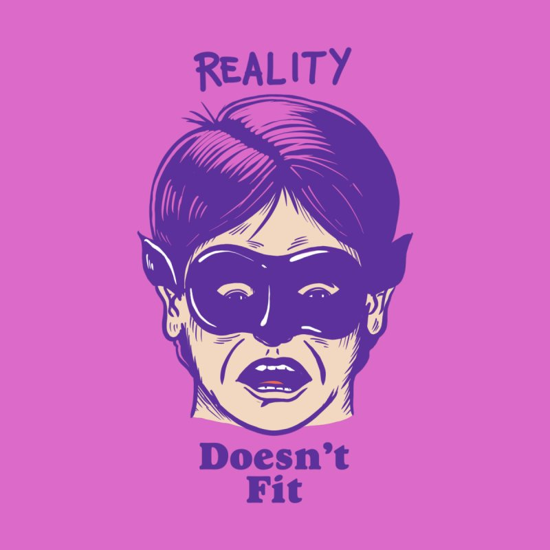 Reality doesn't fit by The Cool Orange