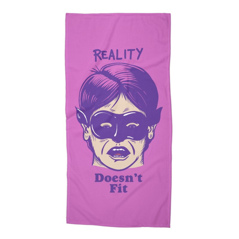 Reality doesn't fit Accessories Beach Towel by The Cool Orange
