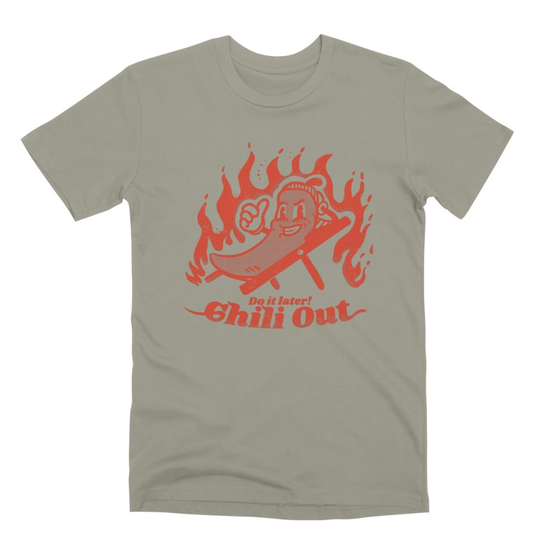 Chili Out, do it later Men's Premium T-Shirt by The Cool Orange