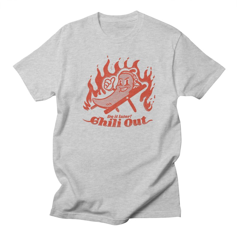 Chili Out, do it later Men's T-Shirt by The Cool Orange
