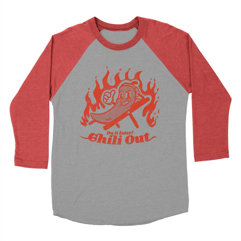 Chili Out, do it later Men's Baseball Triblend Longsleeve T-Shirt by The Cool Orange
