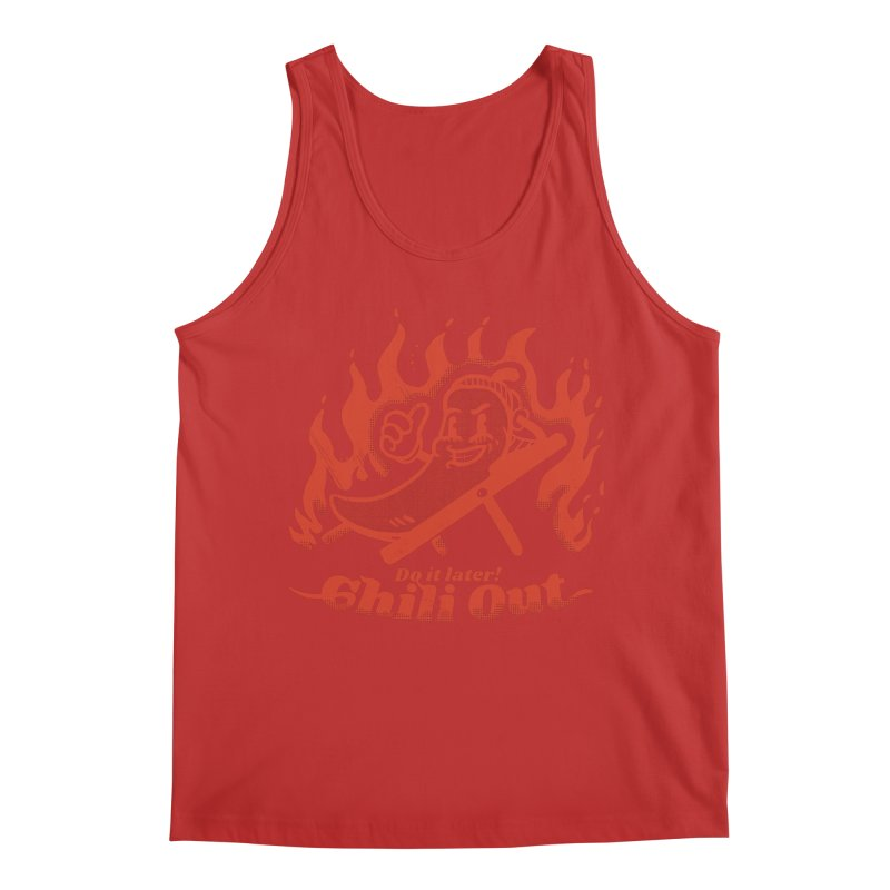 Chili Out, do it later Men's Tank by The Cool Orange