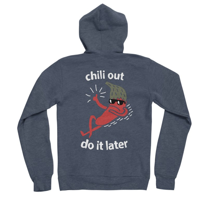 Chili Out, do it later Men's Sponge Fleece Zip-Up Hoody by The Cool Orange