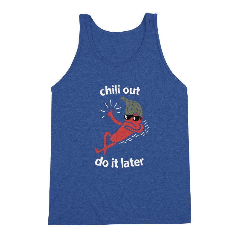 Chili Out, do it later Men's Triblend Tank by The Cool Orange
