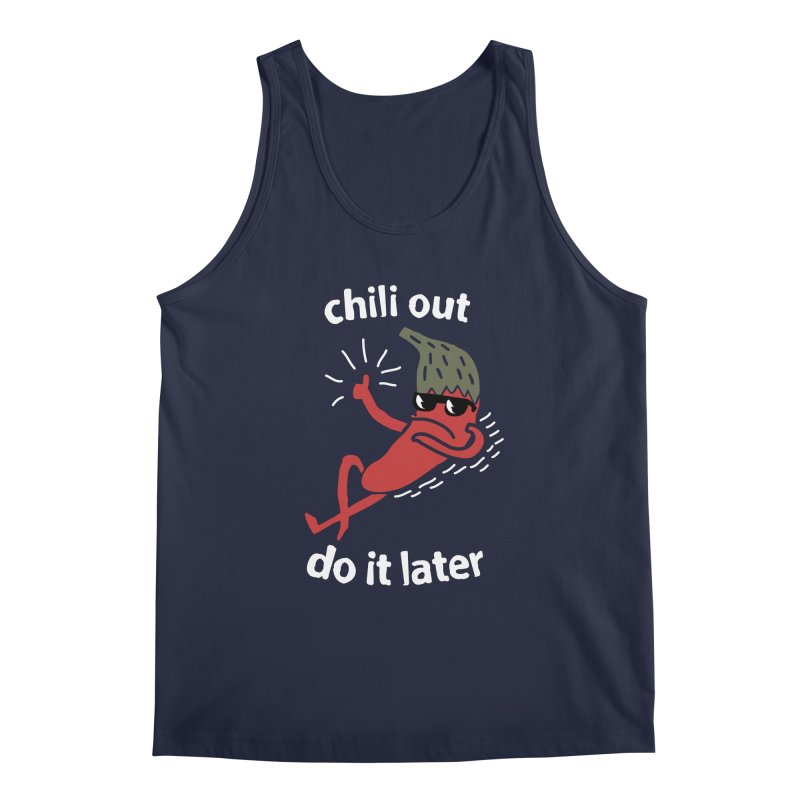 Chili Out, do it later Men's Regular Tank by The Cool Orange