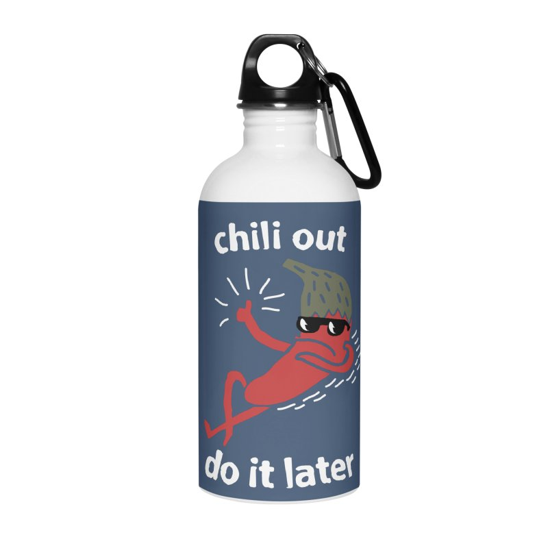 Chili Out, do it later Accessories Water Bottle by The Cool Orange
