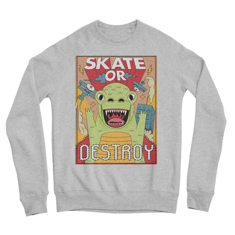 Skate or destroy everything Godzilla! Men's Sponge Fleece Sweatshirt by The Cool Orange