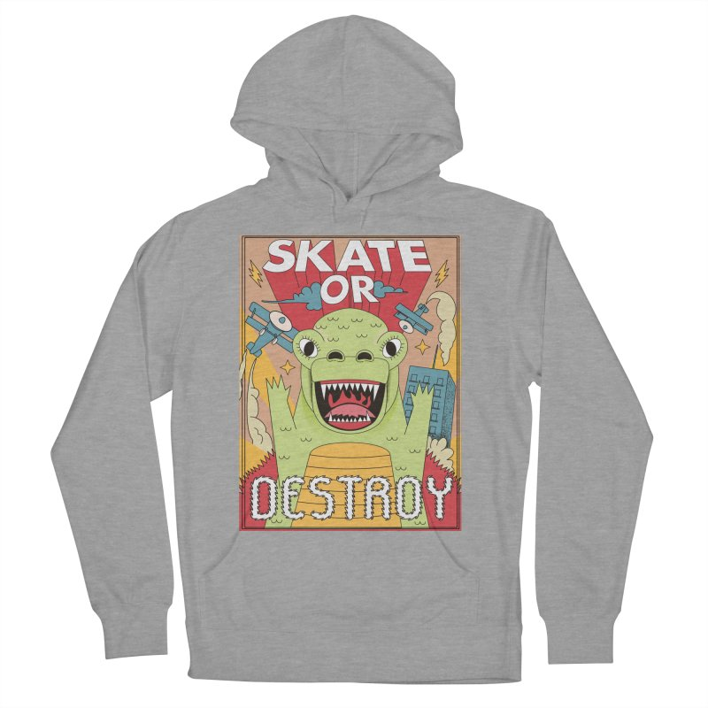 Skate or destroy everything Godzilla! Men's French Terry Pullover Hoody by The Cool Orange