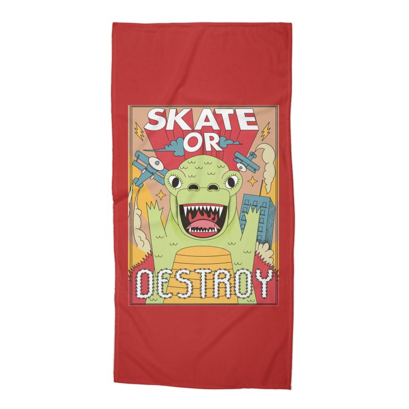 Skate or destroy everything Godzilla! Accessories Beach Towel by The Cool Orange