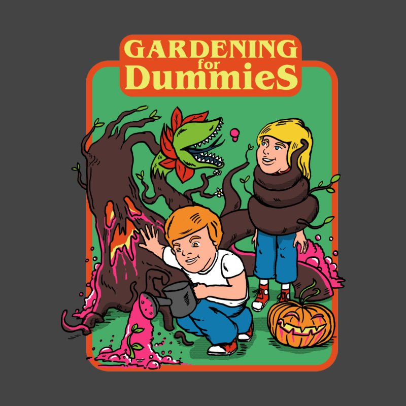 Gardening for dummies   by The Cool Orange