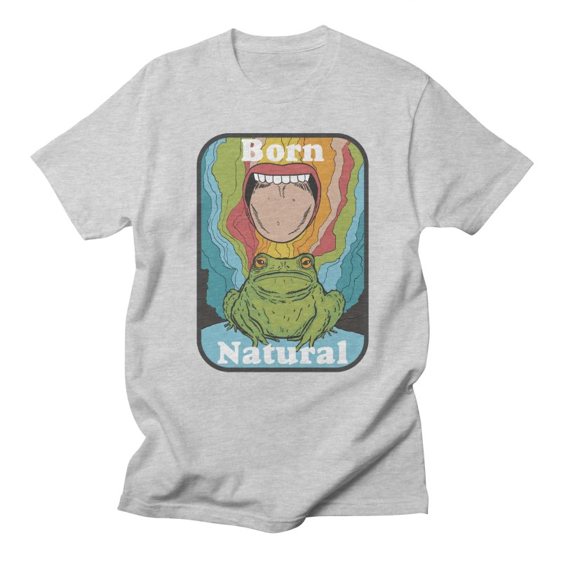 born natural Women's Regular Unisex T-Shirt by The Cool Orange