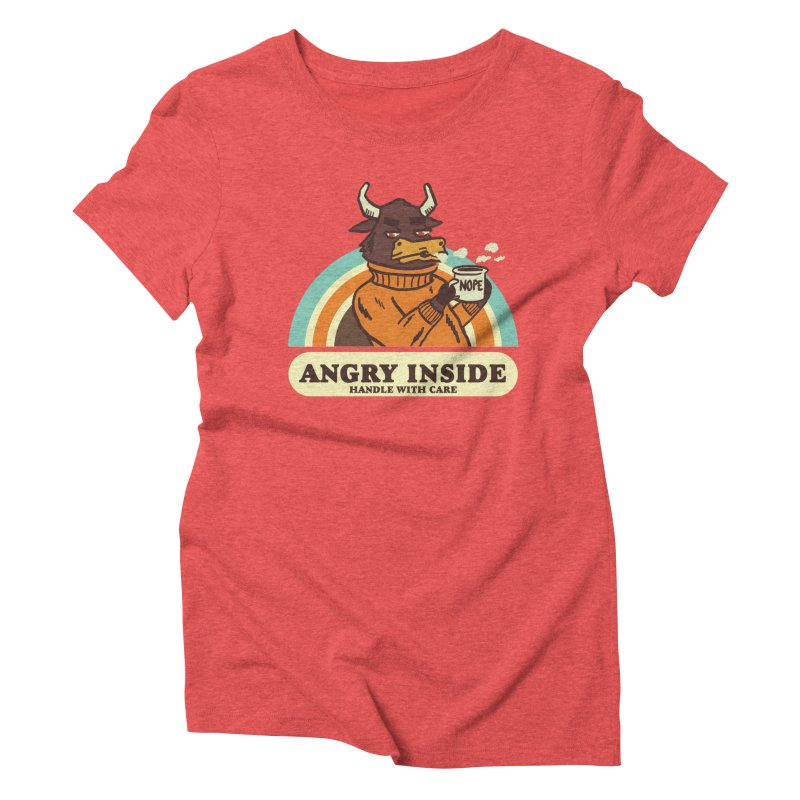 angry inside Women's Triblend T-Shirt by The Cool Orange