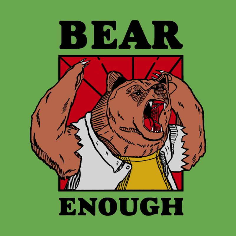 bear enough by The Cool Orange