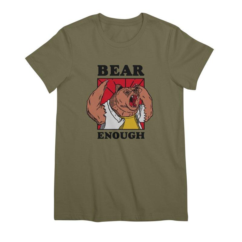 bear enough Women's Premium T-Shirt by The Cool Orange