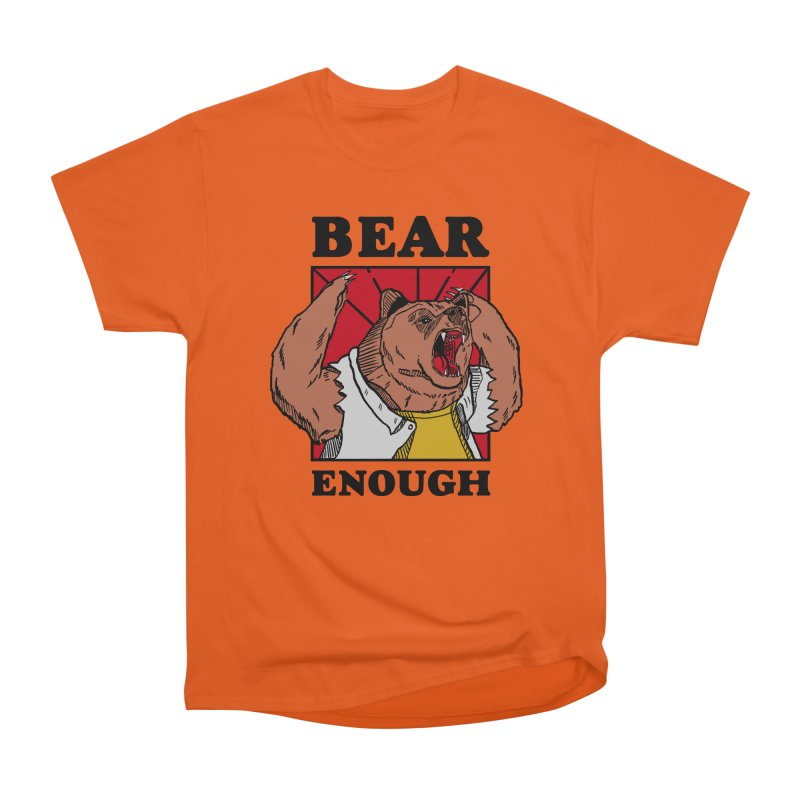 bear enough Men's Heavyweight T-Shirt by The Cool Orange