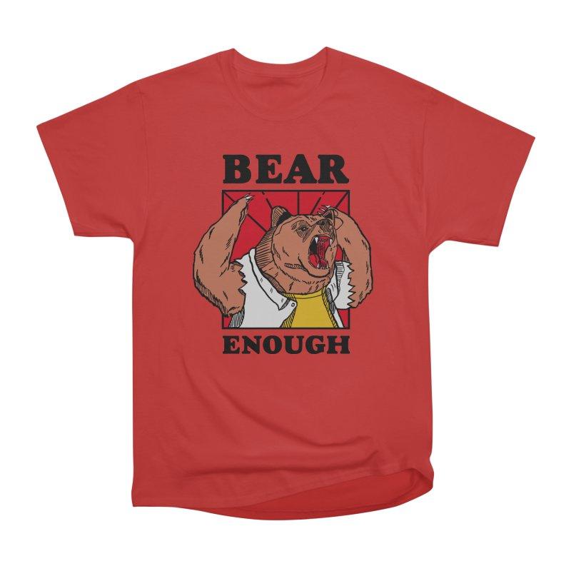 bear enough Women's Heavyweight Unisex T-Shirt by The Cool Orange