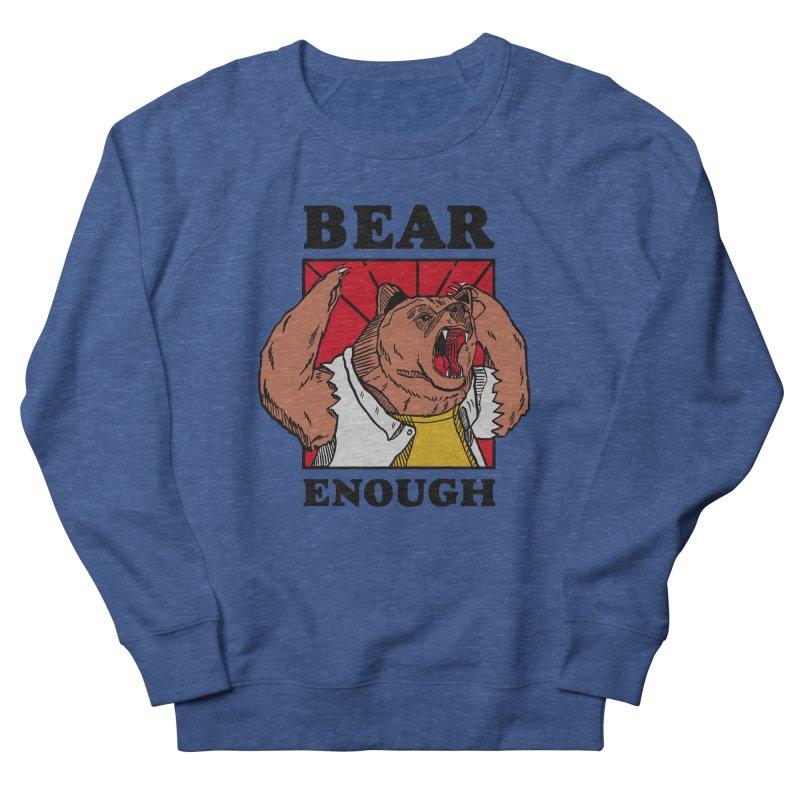 bear enough Men's French Terry Sweatshirt by The Cool Orange