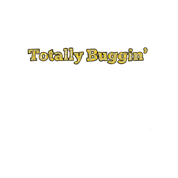 image for Totally Buggin'