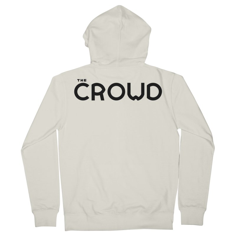 Black Logo Women's French Terry Zip-Up Hoody by thecrowd's Artist Shop