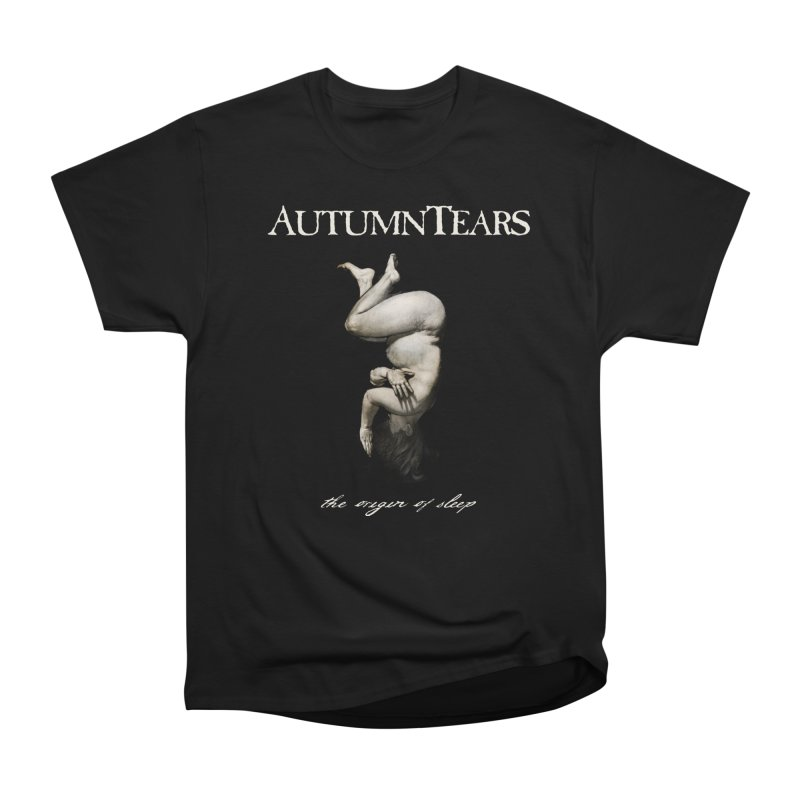 AUTUMN TEARS - The Origin Of Sleep in Men's Heavyweight T-Shirt Black by DARK SYMPHONIES / THE CRYPT Apparel