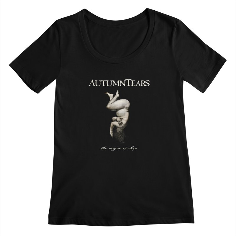 AUTUMN TEARS - The Origin Of Sleep Women's Scoopneck by DARK SYMPHONIES / THE CRYPT Apparel