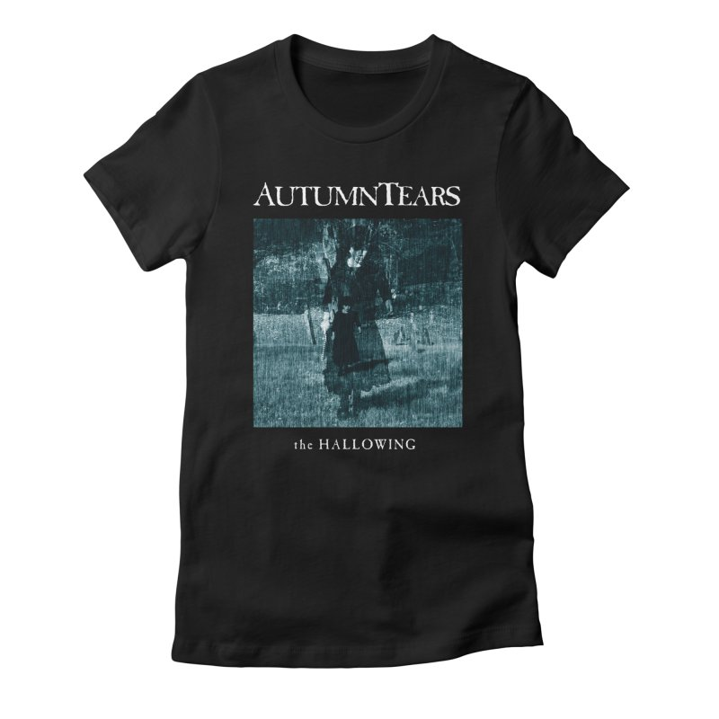 AUTUMN TEARS - The Hallowing Women's T-Shirt by DARK SYMPHONIES / THE CRYPT Apparel