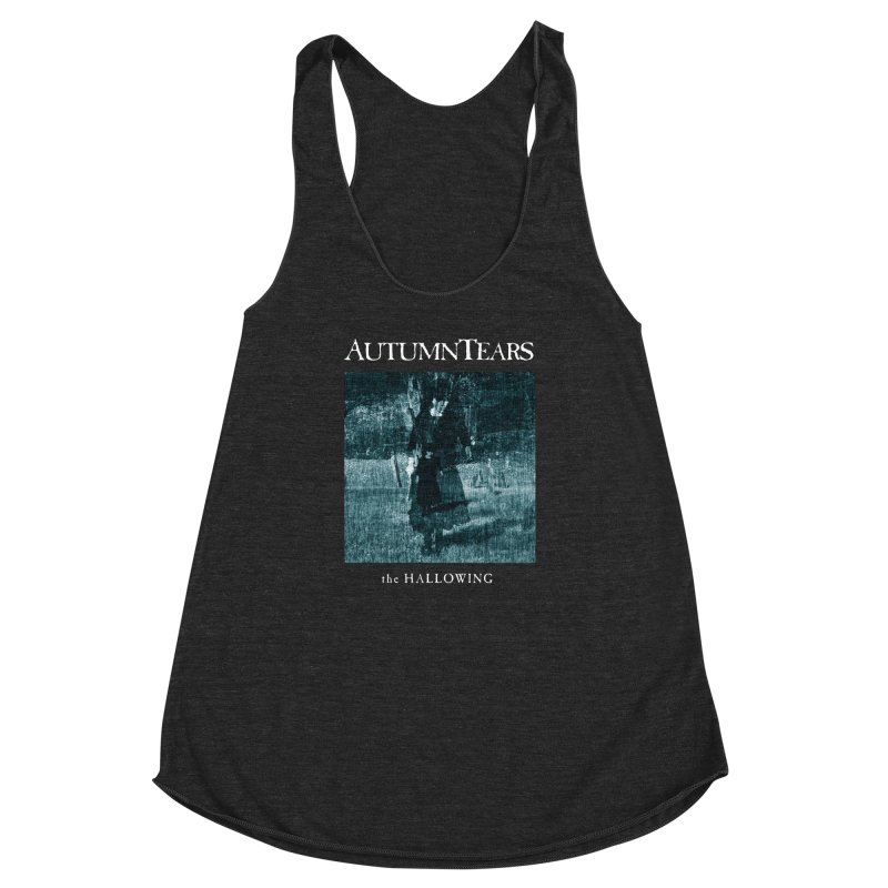 AUTUMN TEARS - The Hallowing Women's Racerback Triblend Tank by DARK SYMPHONIES / THE CRYPT Apparel