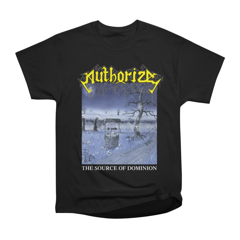 AUTHORIZE - The Source of Dominion in Men's Heavyweight T-Shirt Black by DARK SYMPHONIES / THE CRYPT Apparel