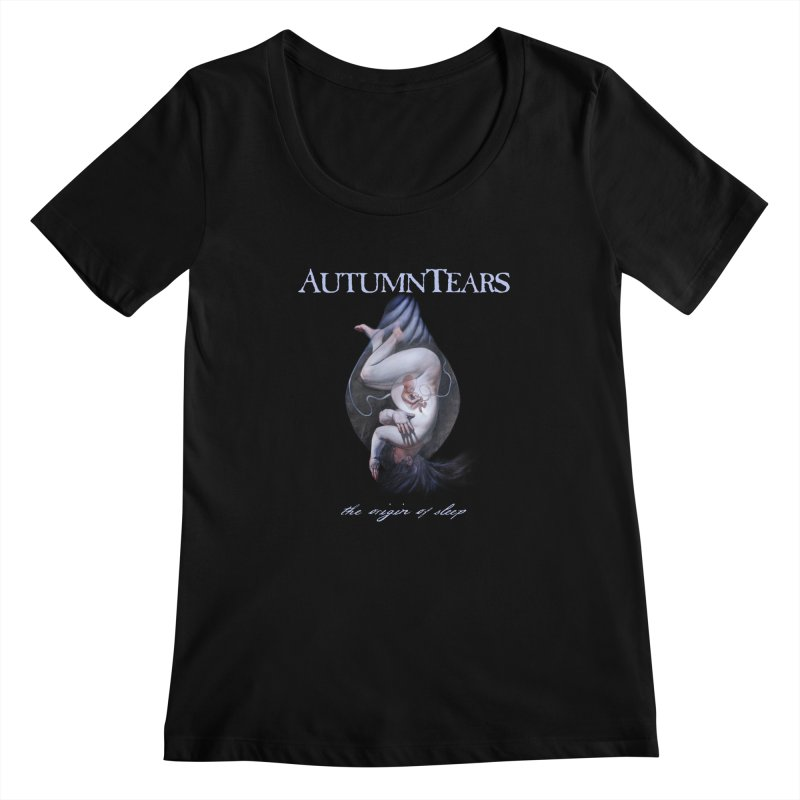 AUTUMN TEARS - The Origin Of Sleep (Variant) Women's Scoopneck by DARK SYMPHONIES / THE CRYPT Apparel