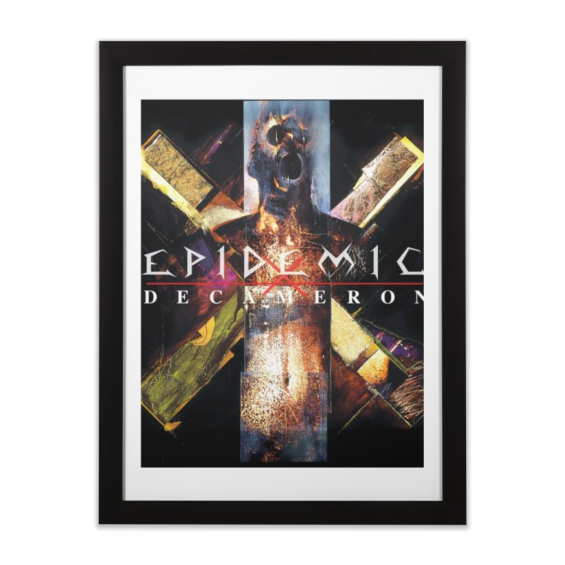 EPIDEMIC - Decameron Home Framed Fine Art Print by DARK SYMPHONIES / THE CRYPT Apparel