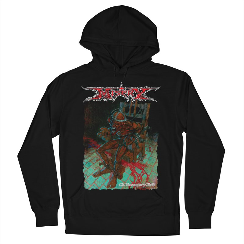 MISERY - A Necessary Evil Men's Pullover Hoody by DARK SYMPHONIES / THE CRYPT Apparel