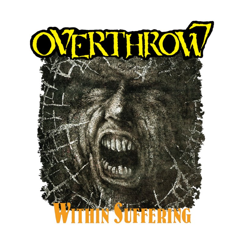 OVERTHROW - Within Suffering Men's Pullover Hoody by DARK SYMPHONIES / THE CRYPT Apparel