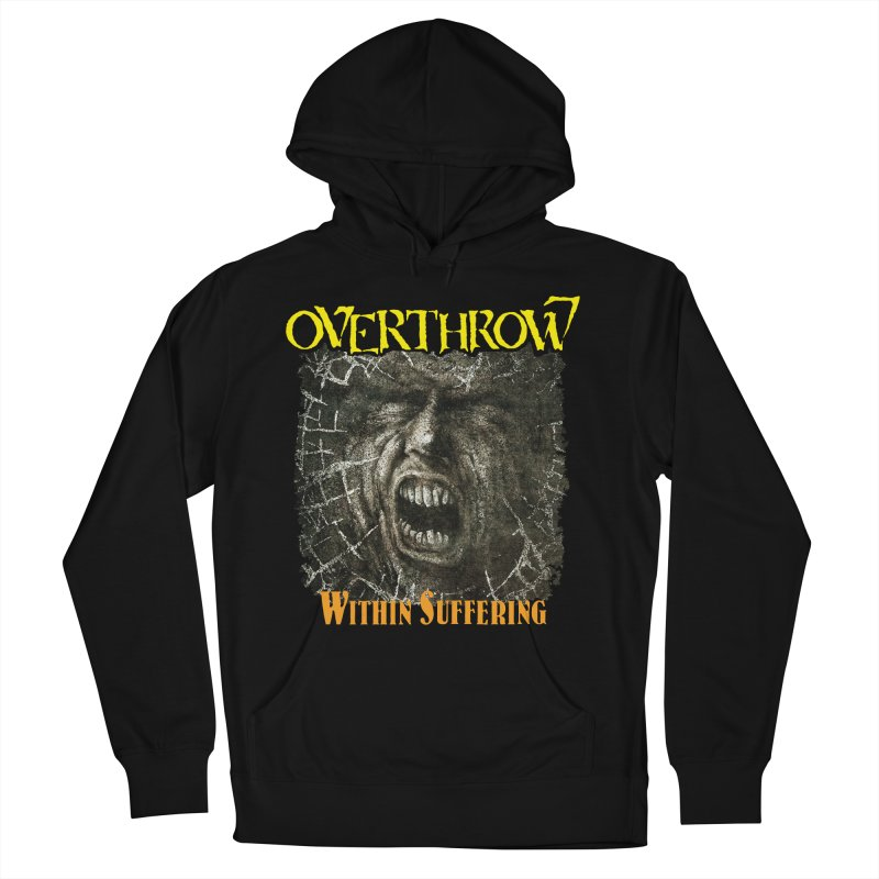 OVERTHROW - Within Suffering Men's French Terry Pullover Hoody by DARK SYMPHONIES / THE CRYPT Apparel