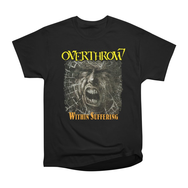 OVERTHROW - Within Suffering Men's Heavyweight T-Shirt by DARK SYMPHONIES / THE CRYPT Apparel