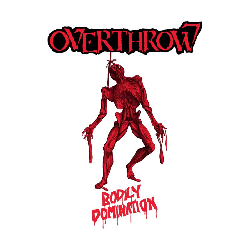 OVERTHROW - Bodily Domination Men's Pullover Hoody by DARK SYMPHONIES / THE CRYPT Apparel