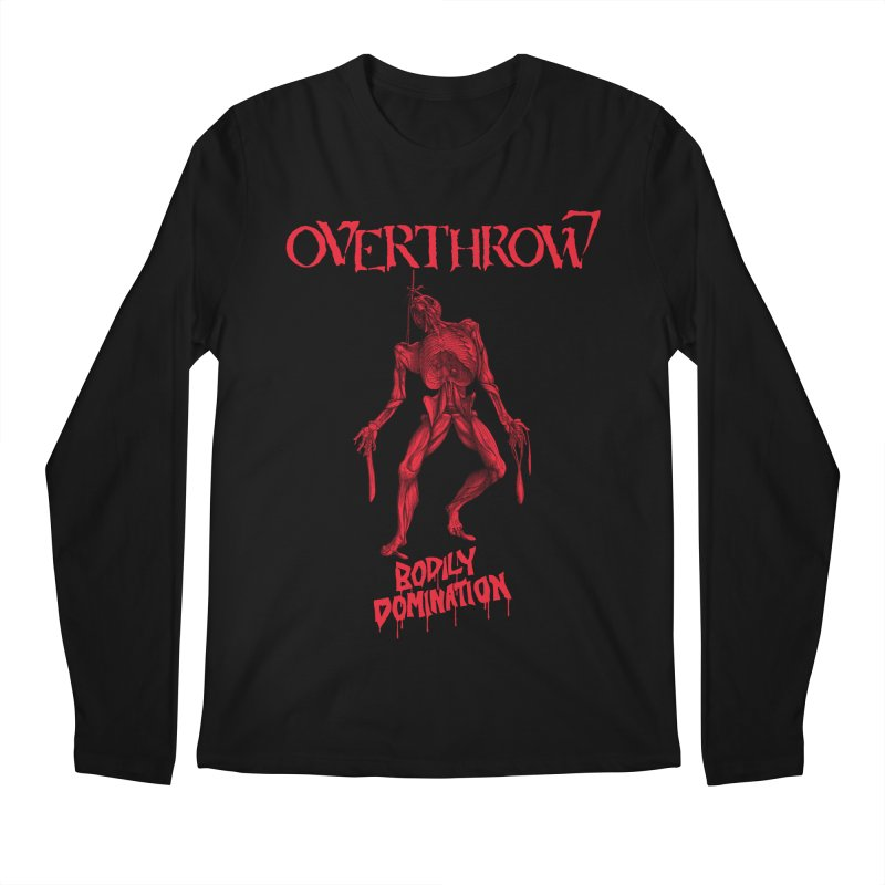 OVERTHROW - Bodily Domination Men's Regular Longsleeve T-Shirt by DARK SYMPHONIES / THE CRYPT Apparel