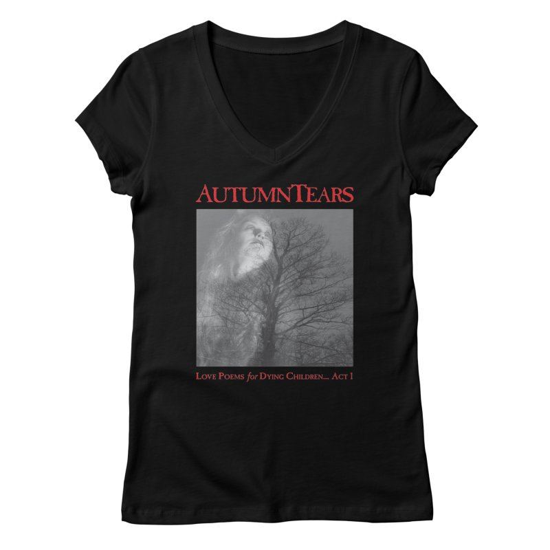 AUTUMN TEARS - Love Poems for Dying Children... Act 1 (Variant) Women's V-Neck by DARK SYMPHONIES / THE CRYPT Apparel