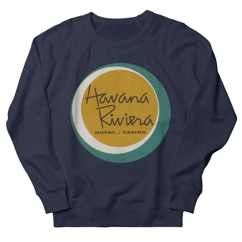 Havana Riviera Hotel 1950s Logo Men's French Terry Sweatshirt by The Cuba Travel Store Artist Shop