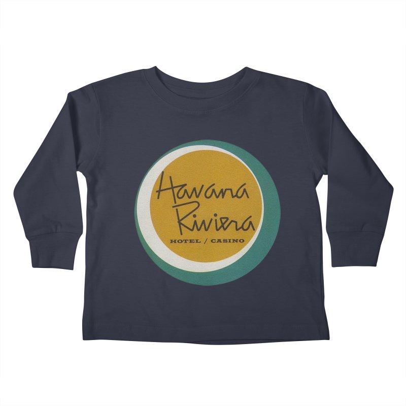 Havana Riviera Hotel 1950s Logo Kids Toddler Longsleeve T-Shirt by The Cuba Travel Store Artist Shop