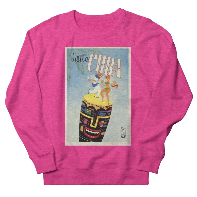 Cuba Vintage Travel Poster 1950s Women's French Terry Sweatshirt by The Cuba Travel Store Artist Shop
