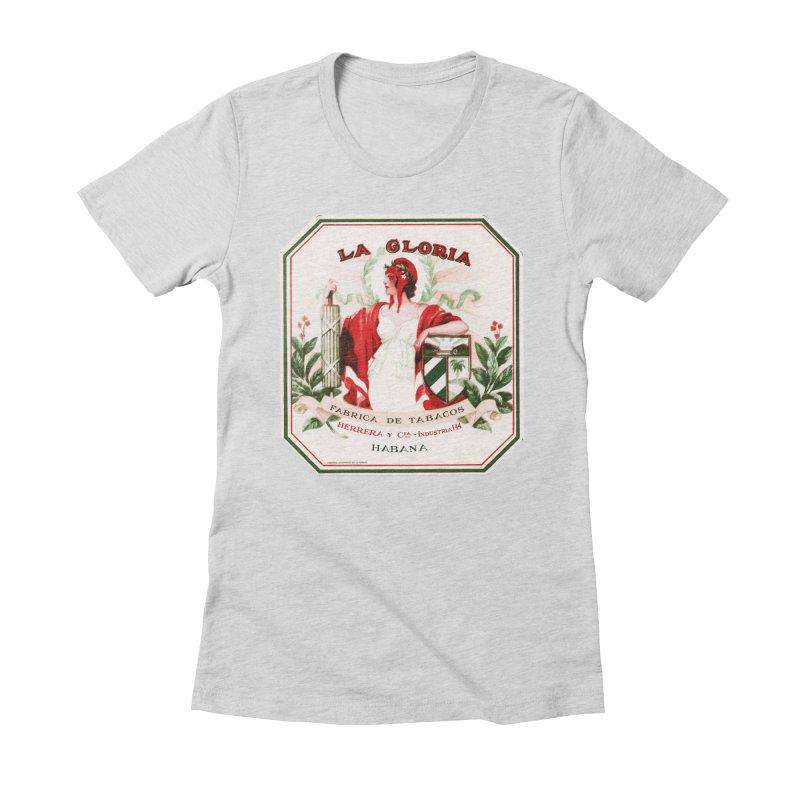 Cuba La Gloria Vintage Cigar Label 1930s Women's Fitted T-Shirt by The Cuba Travel Store Artist Shop