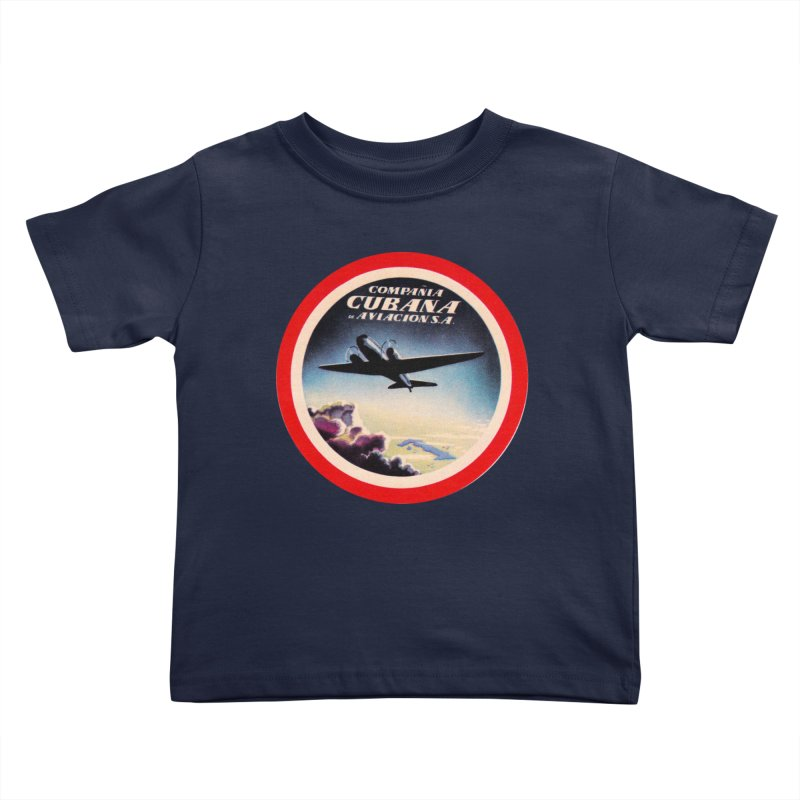 Cubana Airlines Vintage Luggage Tag 1950s Kids Toddler T-Shirt by The Cuba Travel Store Artist Shop
