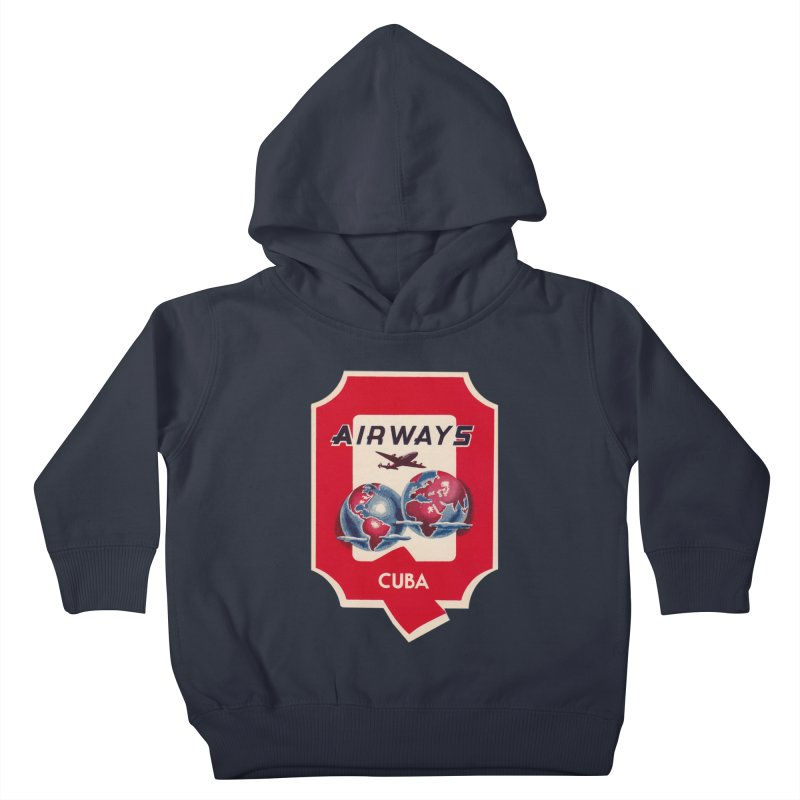 Q Cuban Airways - 1950s Kids Toddler Pullover Hoody by The Cuba Travel Store Artist Shop