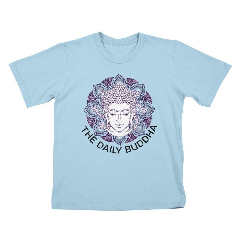 The Daily Buddha Kids T-Shirt by The Daily Buddha Artist Shop
