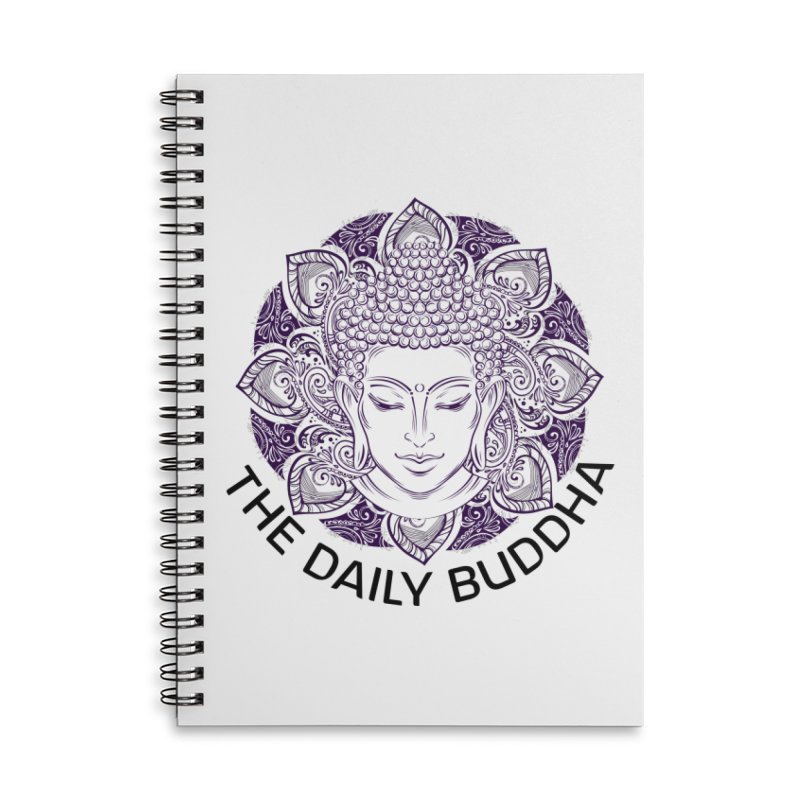 The Daily Buddha Accessories Lined Spiral Notebook by The Daily Buddha Artist Shop