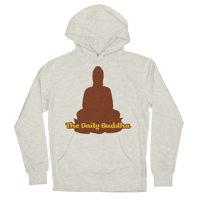 The Daily Buddha Men's French Terry Pullover Hoody by The Daily Buddha Artist Shop